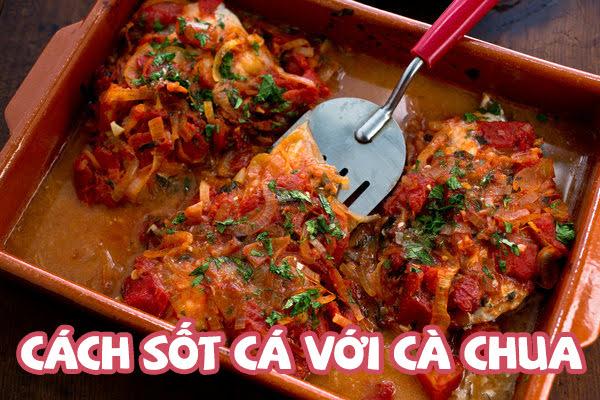 cách nấu cá sốt cà chua