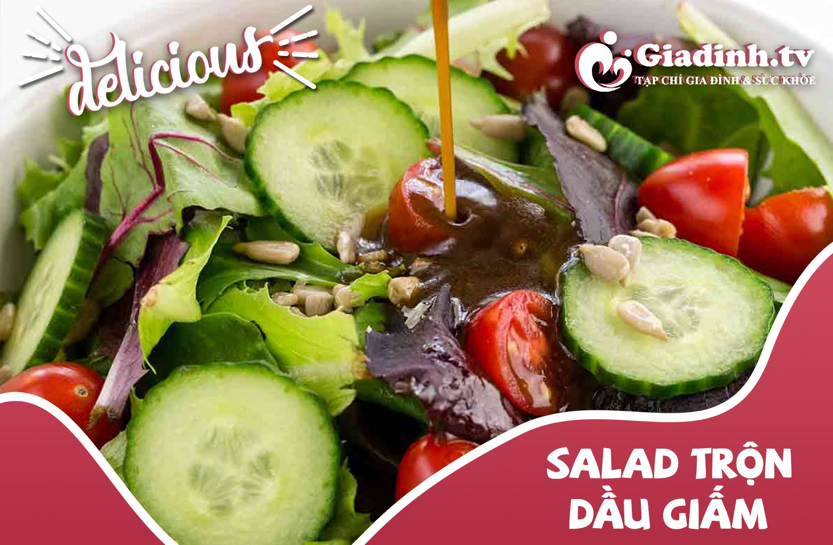 cách trộn salad dầu giấm