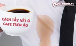 6 Cách tẩy sạch vết Cà phê dính trên áo trắng, áo thun, quần jean nhanh chóng