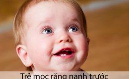 Vì Sao Trẻ Mọc Răng Nanh Trước Răng Cửa, Răng Hàm?