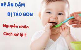 Trẻ 6 tháng bị táo bón? Sai lầm khi cho Trẻ Ăn Dặm các Mẹ cần tránh